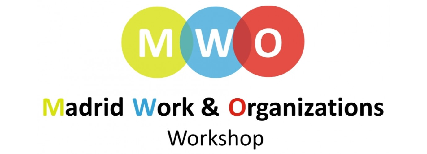 2019 Madrid Work and Organizations Workshop