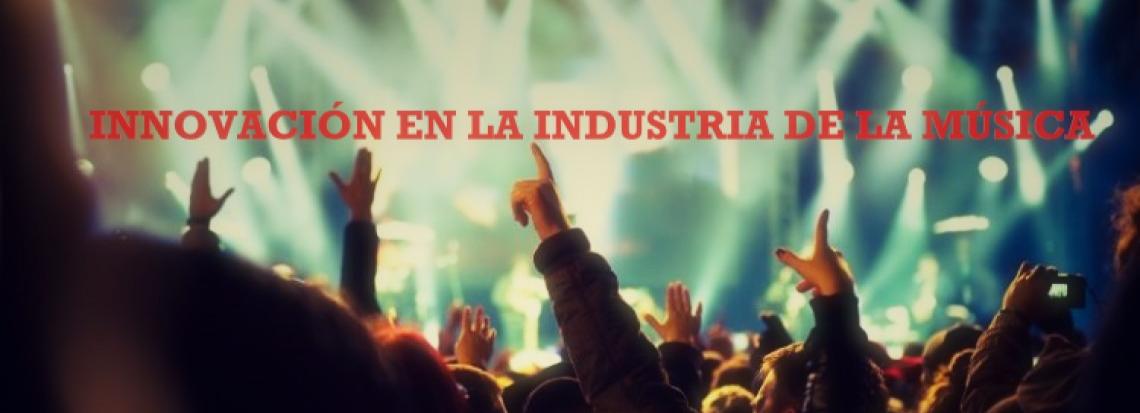 Innovación en la industria de la música